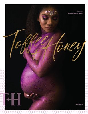 May Motherhood Edition of Toffee & Honey