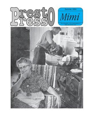 Presto Press, Summer 2004