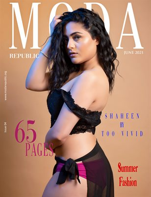 Moda Republic Magazine June 2021 Issue 04 Summer Fashion