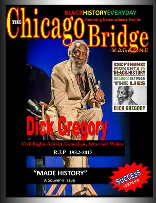 The Chicago Bridge Magazine Dick Gregory RIP
