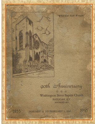 90th Anniversary of The Washington Street Baptist Church 1855-1945