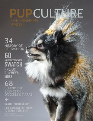 Pup Culture Magazine -- Sept/Oct 2013 -- The Fashion Issue