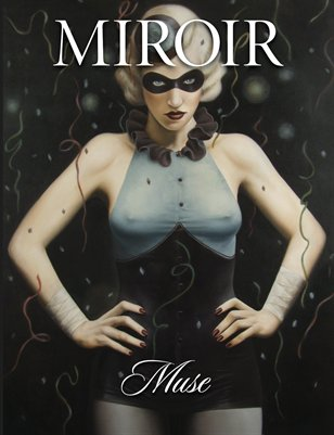 MIROIR MAGAZINE • Muse • Jared Joslin