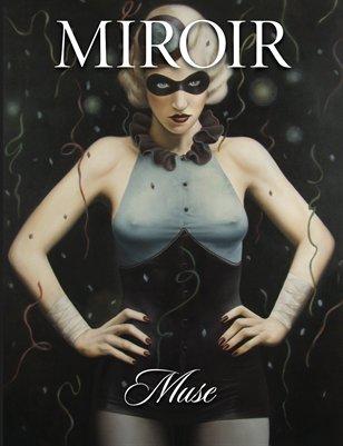 MIROIR MAGAZINE • Muse • Jared Joslin