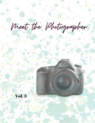 Meet the Photographer Vol 3