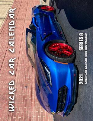 New WICKED CAR MAG CALENDAR 2021 SERIES 8 - 2016 chevy corvette