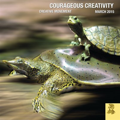 Courageous Creativity March 2015