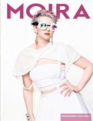 Moira Magazine Issue No. 4 Summer 2019