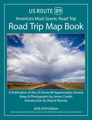 US Route 89 Road Trip Map Book 2018-2019 Edition