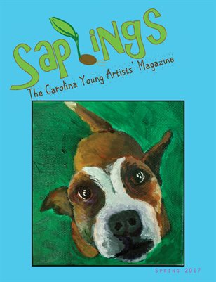 Saplings: The Carolina Young Artists' Magazine, Issue 4