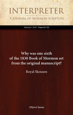 Why was one sixth of the 1830 Book of Mormon set from the original manuscript?
