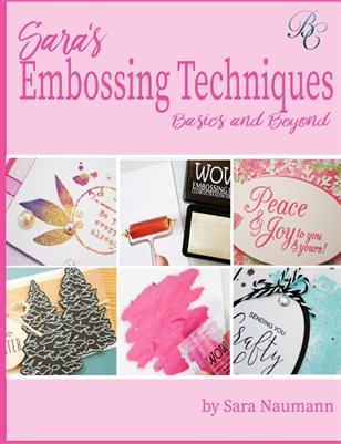 Sara's Embossing Techniques Basics and Beyon