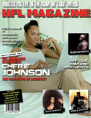 HFL Magazine: In The Grind We Trust Edition