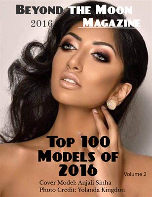 Beyond the Moon Magazine, Top 100 Models 2016, Volume 2