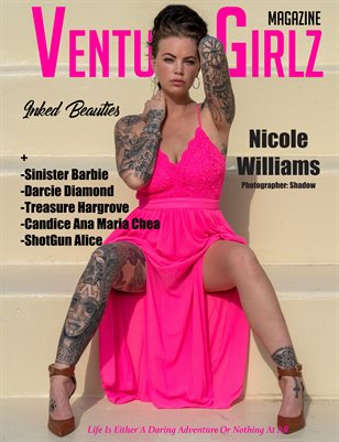 Venture Girlz Magazine Inked Beauties Vol.1 Featuring Nicole Williams