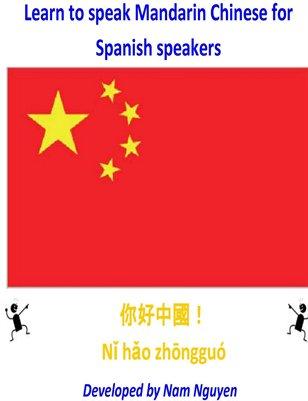Learn to Speak Mandarin Chinese for Spanish Speakers