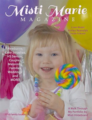 Misti Marie Magazine - 2016 Family Issue