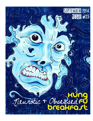 Kung Fu Breakfast Issue #23: Neurotic & Obsessed