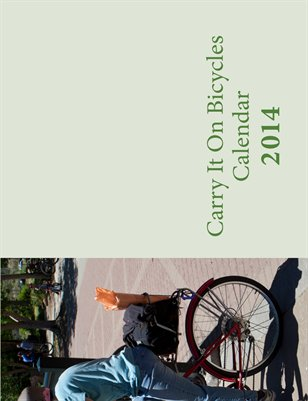 Carry It On Bicycles Calendar 2014