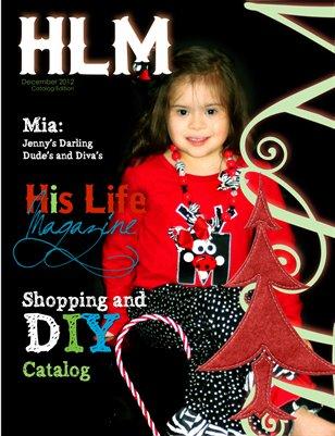 His Life Magazine 2012 Christmas Catalog Vol 1.