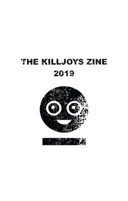 The Killjoys Zine 2019 (Perfect-bound)