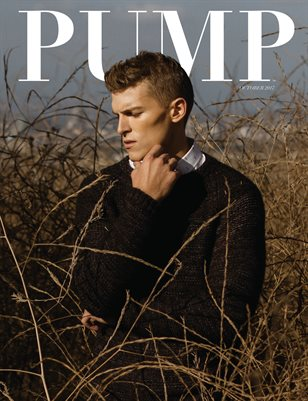 PUMP Magazine - The Fall/Winter Edition - Vol. 2