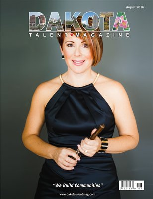 Dakota Talent Magazine August 2016 Edition
