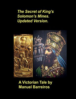 The Secret of King Solomon's Mines Updated Version.