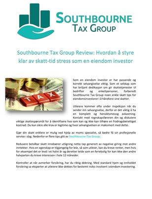 Southbourne Tax Group Review: Hvordan å styre klar av skatt-tid stress som en eiendom investor