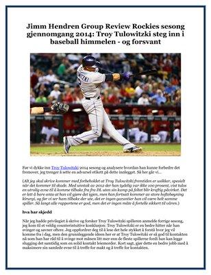 Jimm Hendren Group Review Rockies sesong gjennomgang 2014: Troy Tulowitzki steg inn i baseball himmelen - og forsvant