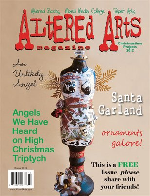 Altered Arts Christmastime Projects Bonus Issue 2012