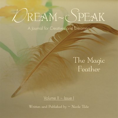 Dream-Speak 'The Magic Feather'