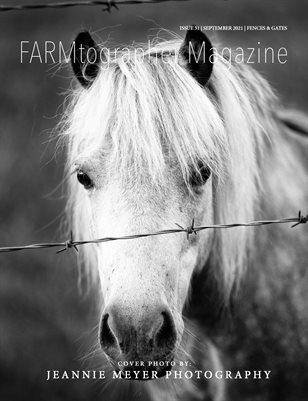 Fences & Gates | Issue 31 by FARMtographer Magazine