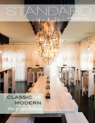 Standard Magazine Issue 10: Classic VS Modern, The Great Debate, Spring 2012