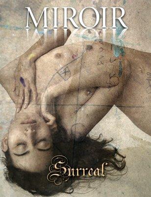 MIROIR MAGAZINE • Surreal • Jonathan Kane