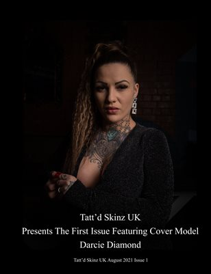 Tatt'd Skinz UK August 2021 Issue 1