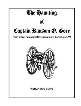 The Haunting of Captain Ransom O Gore