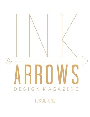 INK & ARROWS Design Magazine - Issue One