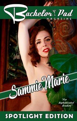 Bachelor Pad Magazine: Spotlight Edition Sammie Marie