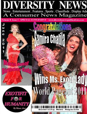 Diversity News Magazine Special Spring/Summer 2011 Featuring Ms Exoti Lady Winner Samira Chatila