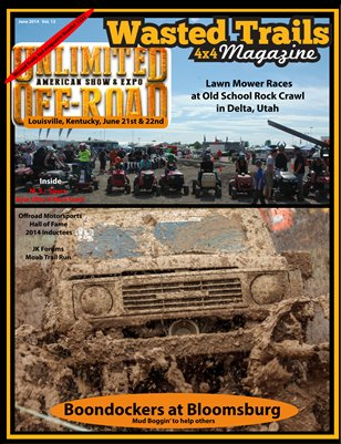 FREE to Read: Wasted Trails 4x4 magazine, June 2014, issue 13, - a non-profit helping Cancer patients in need