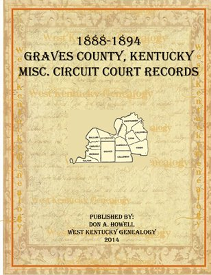 1888-1894 Miscellaneous Circuit Court Records, Graves County, Kentucky