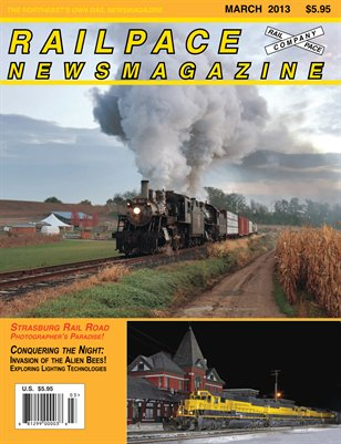 MARCH 2013 Railpace Newsmagazine