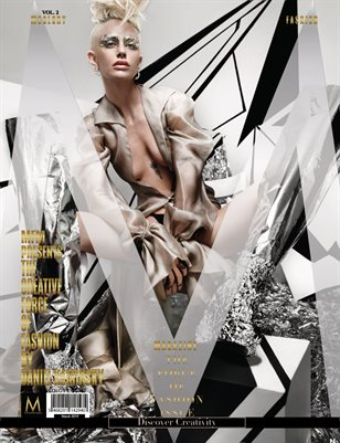 """MFM's """"THE FORCE OF FASHION ISSUE,"""" Vol.2 Edition"""