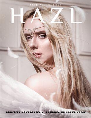 HAZL Magazine: ISSUE #6 - Mar 2021