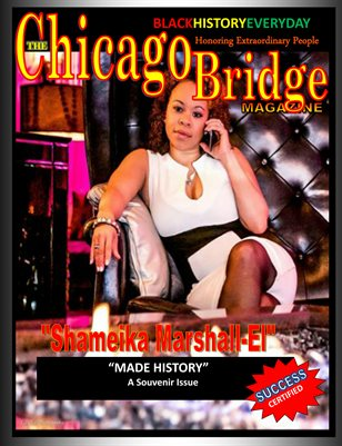"The Chicago Bridge Magazine Black History Everyday Meet ""Entrepreneur Shameika Marshall-El"""