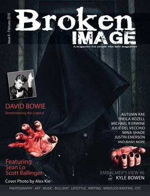 Broken Image Magazine- Issue 6 (Feb 2016)