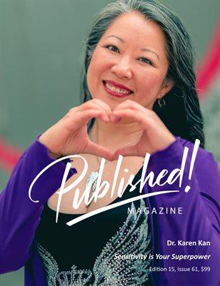 PUBLISHED! #15 Excerpt featuring Dr. Karen Kan!