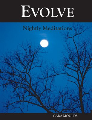 Evolve: Nightly Meditations