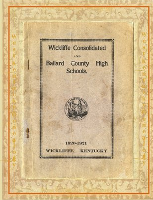 1920-1921 Wickliffe Consolidated & Ballard County, High Schools, Ballard County, Kentucky